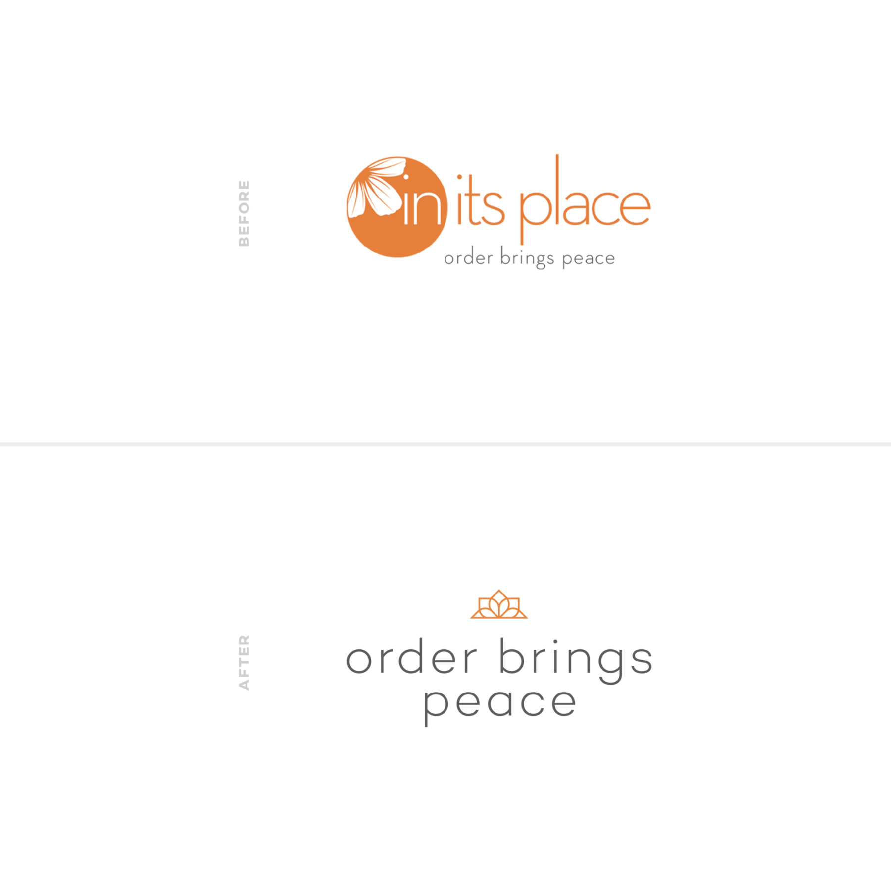 Order Brings Peace | Before & After